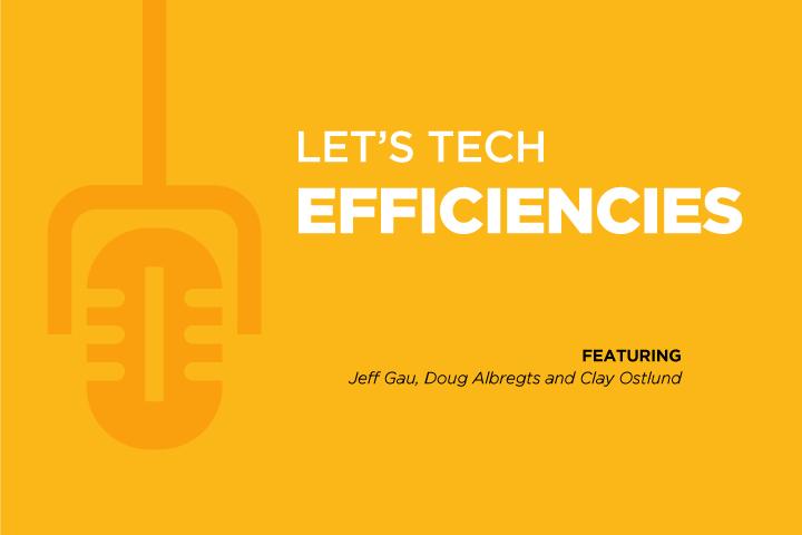 Ep. 6 Gaining Efficiencies