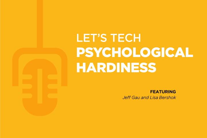 Ep. 7 Psychological Hardiness