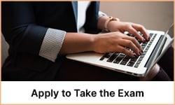 Apply to take exam
