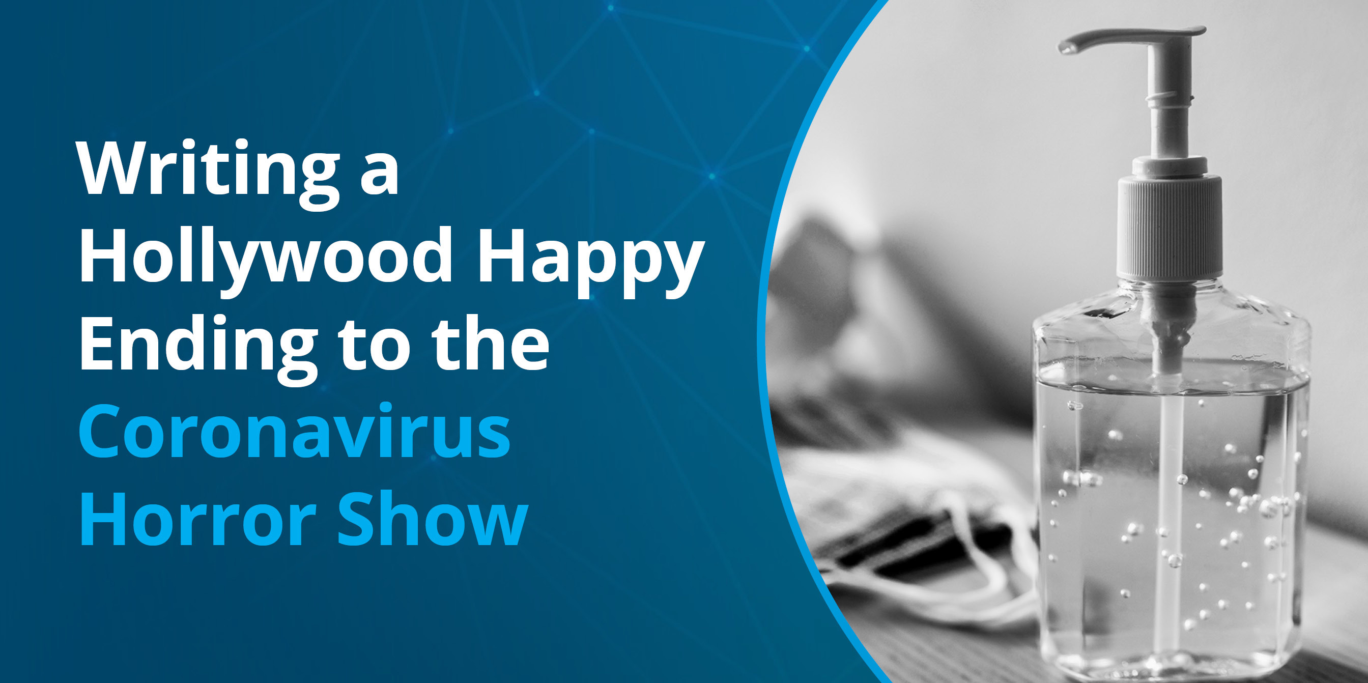 Hollywood Happy Ending to the Coronavirus Horror Show