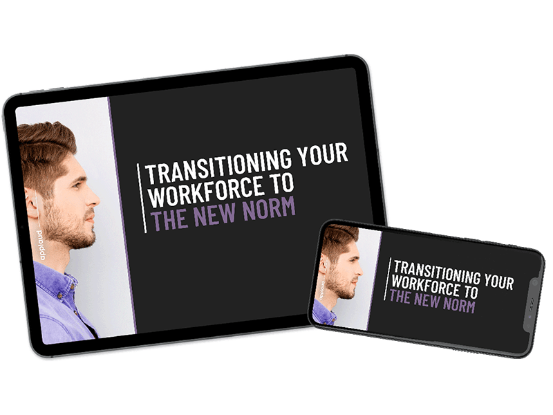 Transitioning your workforce to the new normal