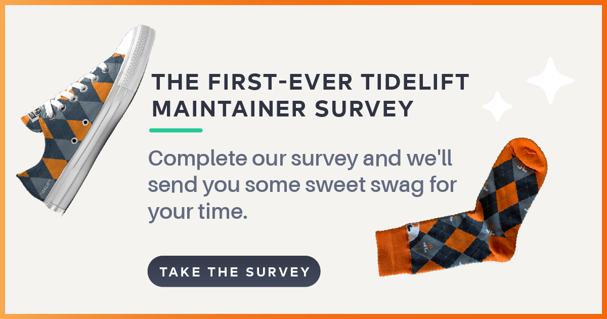 Hey maintainers, please take our (first-ever) Tidelift maintainer survey