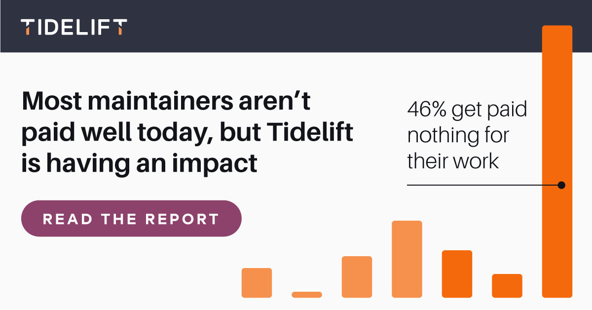 Finding #2: Most maintainers aren't paid well today, but Tidelift is having an impact