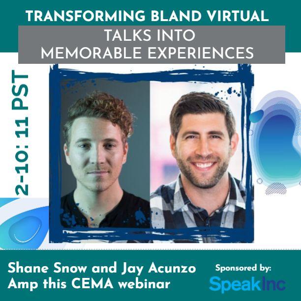 Free Webinar: Transforming Bland Virtual Talks Into Memorable Experiences