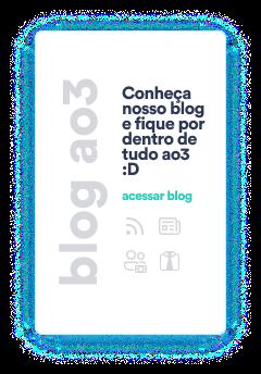 Blog Ao3 - Conheça nosso blog e fique por dentro de tudo ao3!