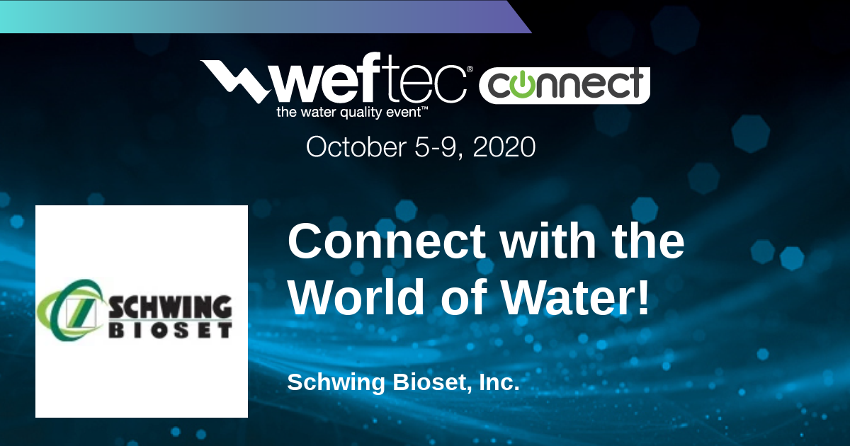 Schwing Bioset at WEFTEC Connect 2020