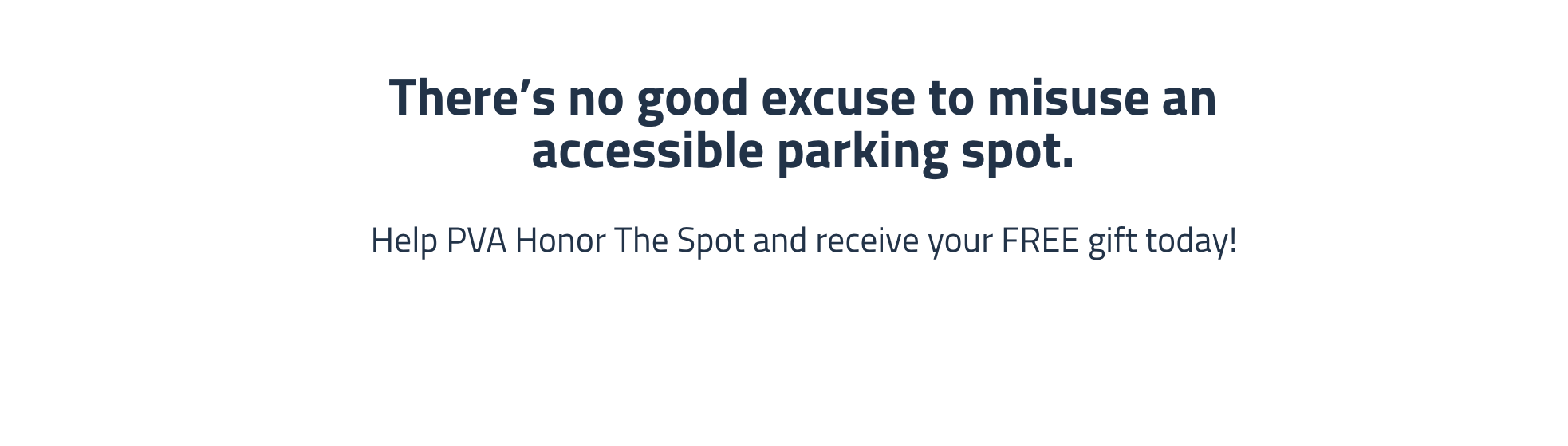 There's no good excuse to misuse the accessible parking spot.