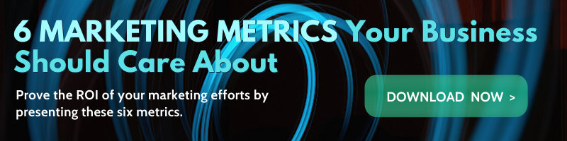 6 marketing metrics your business should care about_cta