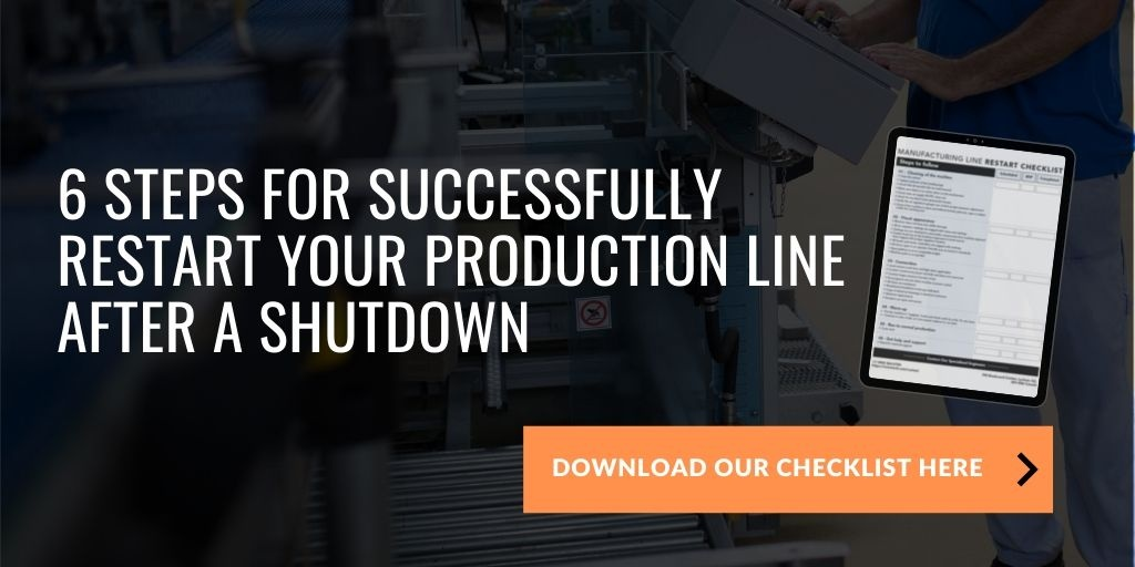 Orientech checklist to successfully restart production and manufacturing line after a shutdown