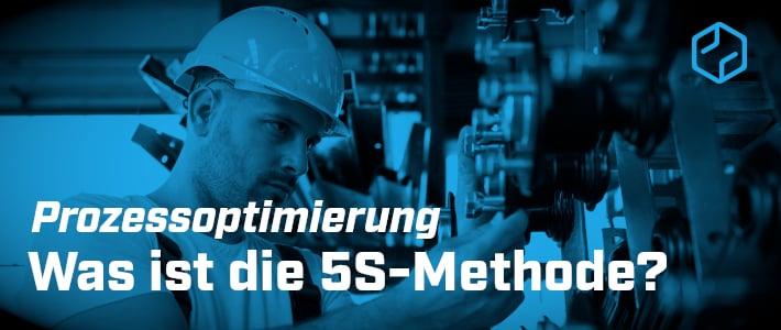 Was ist die 5S-Methode?