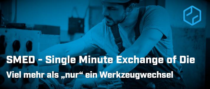 SMED Single Minute Exchange of Die