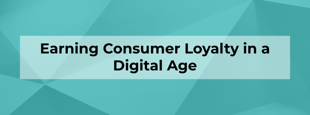 Consumer Loyalty: Blog