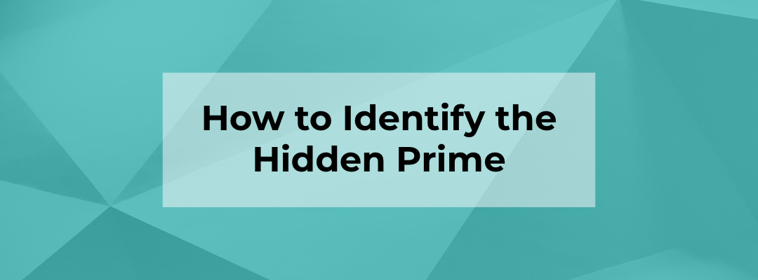 Blog Banner - How to Identify the Hidden Prime